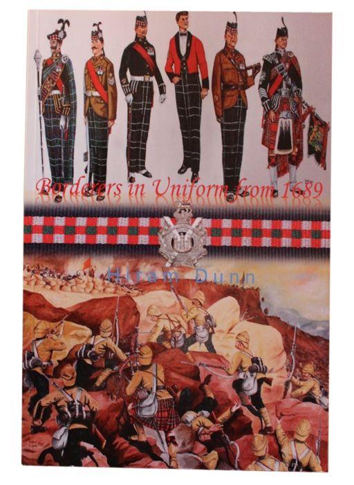 Borderers in Uniform from 1689 - Hiram Dunn